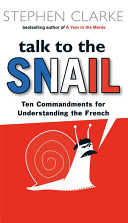 Talk to the Snail book cover, Stephen Clarke