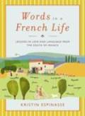 Words in a French Life book cover, by Kristin Espinasse